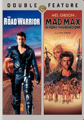 Road Warrior / Mad Max: Beyond Thunderdome