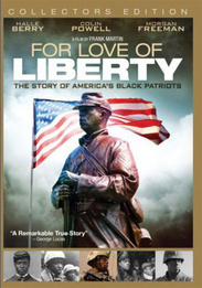 For Love of Liberty: The Story of America's Black Patriots
