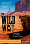 The Wild West with Ray Mears
