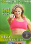 30 Minutes to Fitness: Your Best Body with Kelly Coffey-Meyer